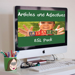 ESL - Articles and Adjectives
