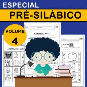 Especial PRÉ-SILÁBICO - Volume 4