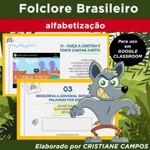 Folclore Brasileiro - para Google Classroom