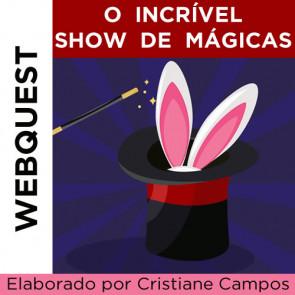 Webquest - O incrível show de mágicas