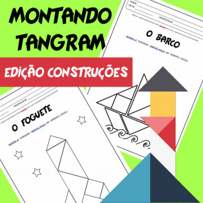 Montando Tangram - Edição Construções