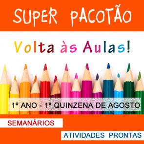 Super Pacotão - 1ª quinzena de agosto - 1º ano