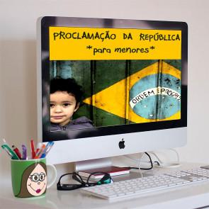Proclamação da República - para menores