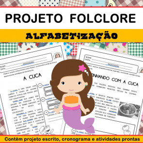 Projeto Folclore - Alfabetização