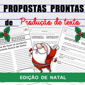 Propostas prontas de produção de texto - edição Natal