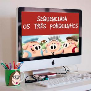 Sequenciada Os Três Porquinhos