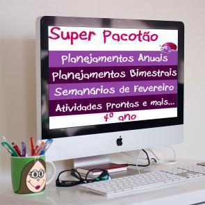 Super Pacotão de QUARTO ANO - planejamentos anuais, bimestrais, lição de casa e semanário quinzenal