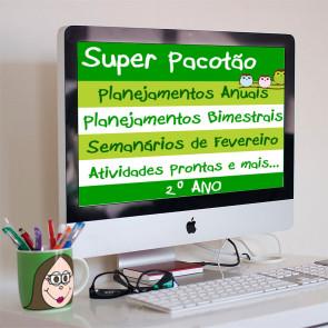 Super Pacotão - Planejamento anual, bimestral, semanários de fevereiro, atividades  e lição de casa para o SEGUNDO  ANO!