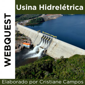 Webquest - USINA HIDRELÉTRICA