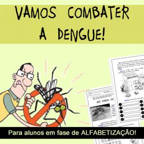 Vamos combater a dengue!