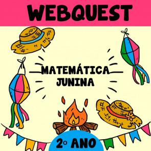 webquest - matemática junina - 2º ano