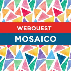 Webquest - Mosaico