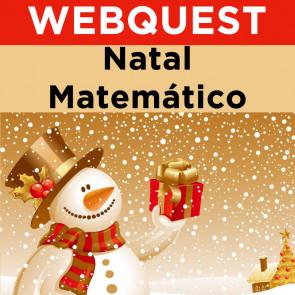 Webquest - Natal Matemático