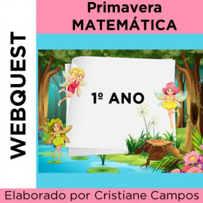 Webquest PRIMAVERA MATEMÁTICA