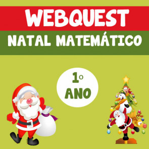 Webquest - Natal Matemático - 1º ano