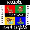 Folclore em 4 lendas