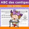 ABC das CANTIGAS - Volume 1 - para MATERNAL