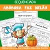 Sequenciada ABÓBORA  FAZ  MELÃO