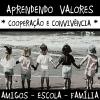 Aprendendo valores - cooperação e convivência