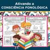 Ativando a CONSCIÊNCIA FONOLÓGICA