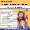 Atividades de LÍNGUA PORTUGUESA - Fundamental 2
