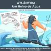 ATLÂNTIDA - Um Reino  de Água