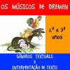 Músicos de Bremen - 2º e 3º anos