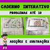 Caderno Interativo - PROBLEMAS ATÉ 10 - ADIÇÃO E SUBTRAÇÃO