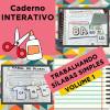 Caderno Interativo - TRABALHANDO COM SÍLABAS SIMPLES - Volume 1