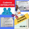 Caderno interativo - VALORES HUMANOS - Volume 1