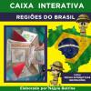 Caixa Interativa - REGIÕES DO BRASIL