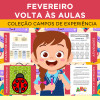 FEVEREIRO - Volta às Aulas - Campos de Experiência