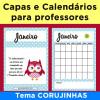 Capas e calendários para professores - tema CORUJINHAS