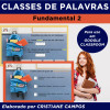 CLASSES DE PALAVRAS - Fundamental 2 - para GOOGLE CLASSROOM