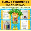 CLIMA e FENÔMENOS DA NATUREZA - Coleção Campos de Experiência