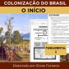 Colonização do Brasil - O início - Fundamental 2