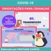 COVID-19 - Orientações para Crianças - para Google Classroom