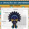 Sequenciada da lenda africana CRIAÇÃO DO UNIVERSO
