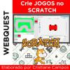 Webquest - Crie JOGOS no SCRATCH