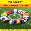 Webquest - Curiosidades da COPA