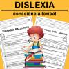 DISLEXIA - Consciência Lexical