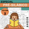 Especial PRÉ-SILÁBICOS - Volume 3