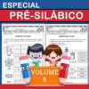 Especial PRÉ-SILÁBICO - Volume 6