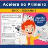 Acelera no PRIMEIRO - Semana 3