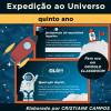 Expedição ao Universo - 5º ano - para Google Classroom