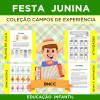 FESTA JUNINA - Coleção Campos de Experiência