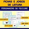 Fichas e Jogos de leitura - Personagens do Folclore
