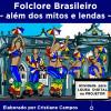 Folclore Brasileiro - Além dos mitos e lendas - LOUSA DIGITAL