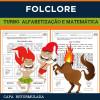Folclore - Turbo Alfabetização e Matemática