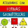 Atividades com Formas Geométricas